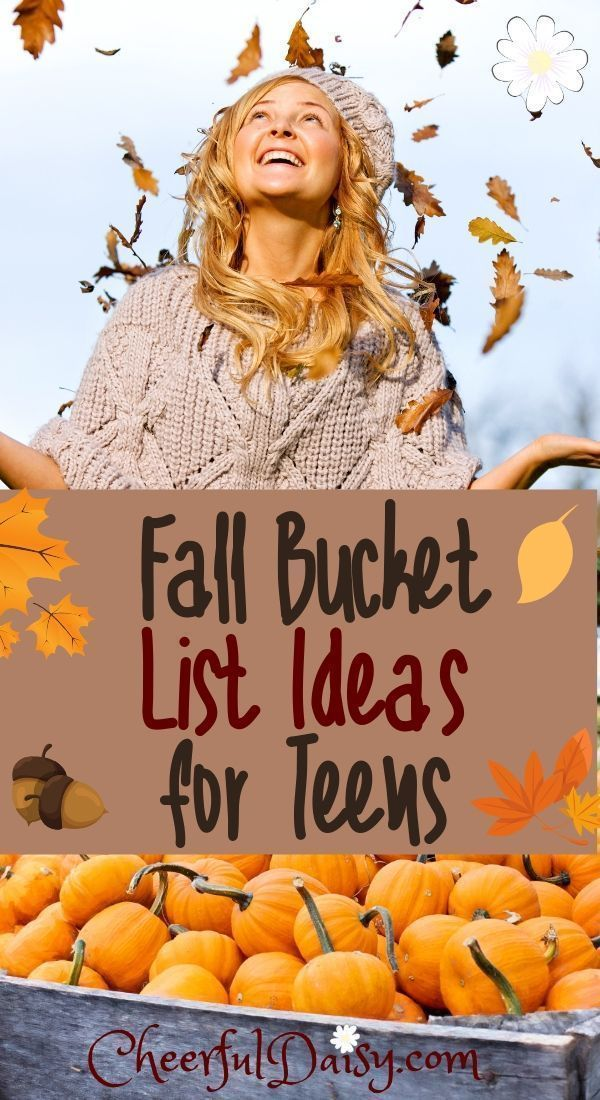 Fall bucket list ideas for teens. Fun things for teens to do in the fall. #fallb...
