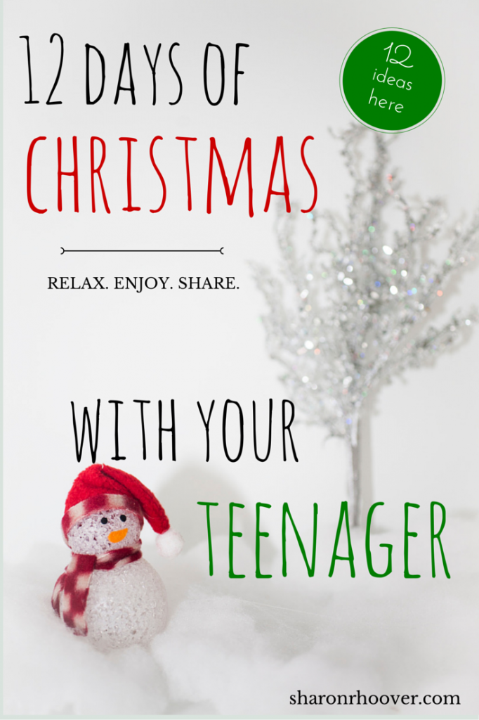 12 Days of Christmas with your Teenagers