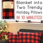 How to Make Holiday Buffalo Check Plaid Pillows from a $3 Target Blanket - Happi...