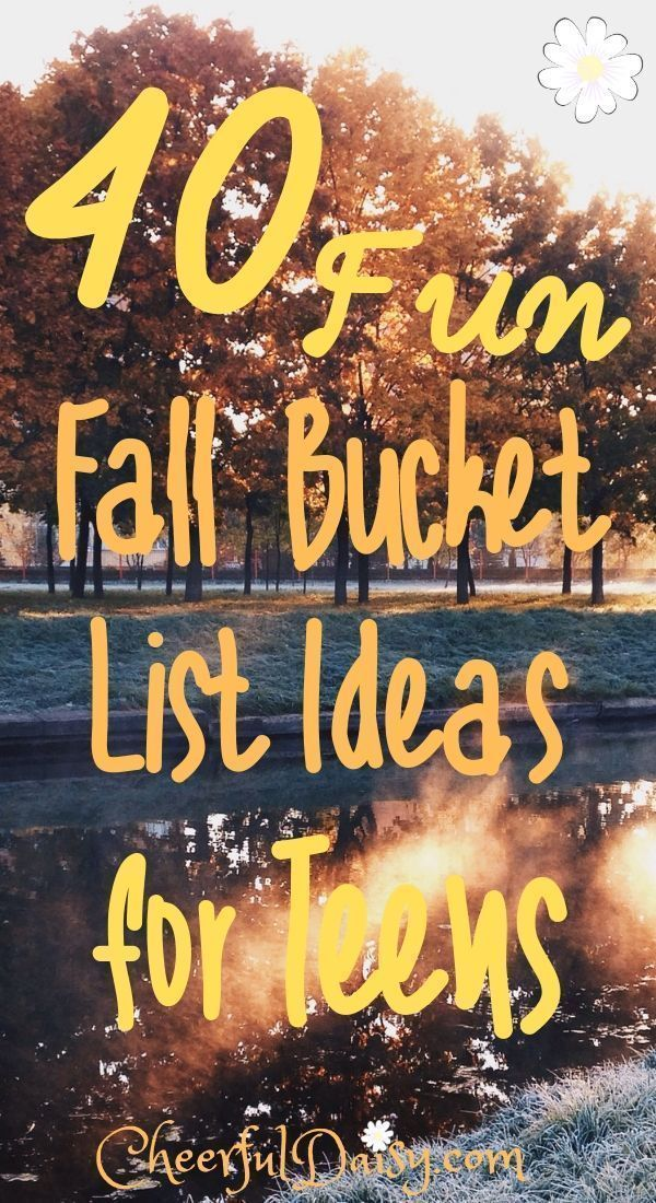 40 fun fall bucket list ideas for teens to do this fall. #fallbucketlist 40 fun ...