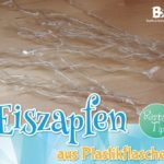 Instructions: Icicles from plastic bottles | Buntwerkstatt.at