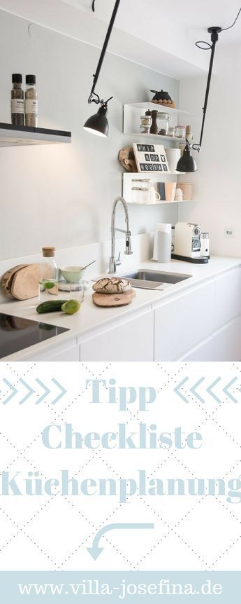 Tips for kitchen planning, checklist new kitchen, handleless kitchen, Ikea kitchen, ...