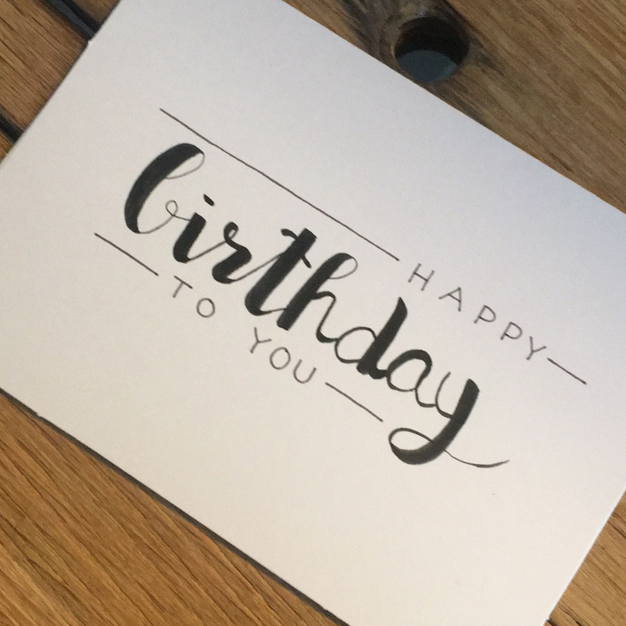Handlettering birthday card #calligraphy Handlettering birthday card