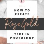 How To Create Rose Gold Text Tutorial ★ Blog Pixie