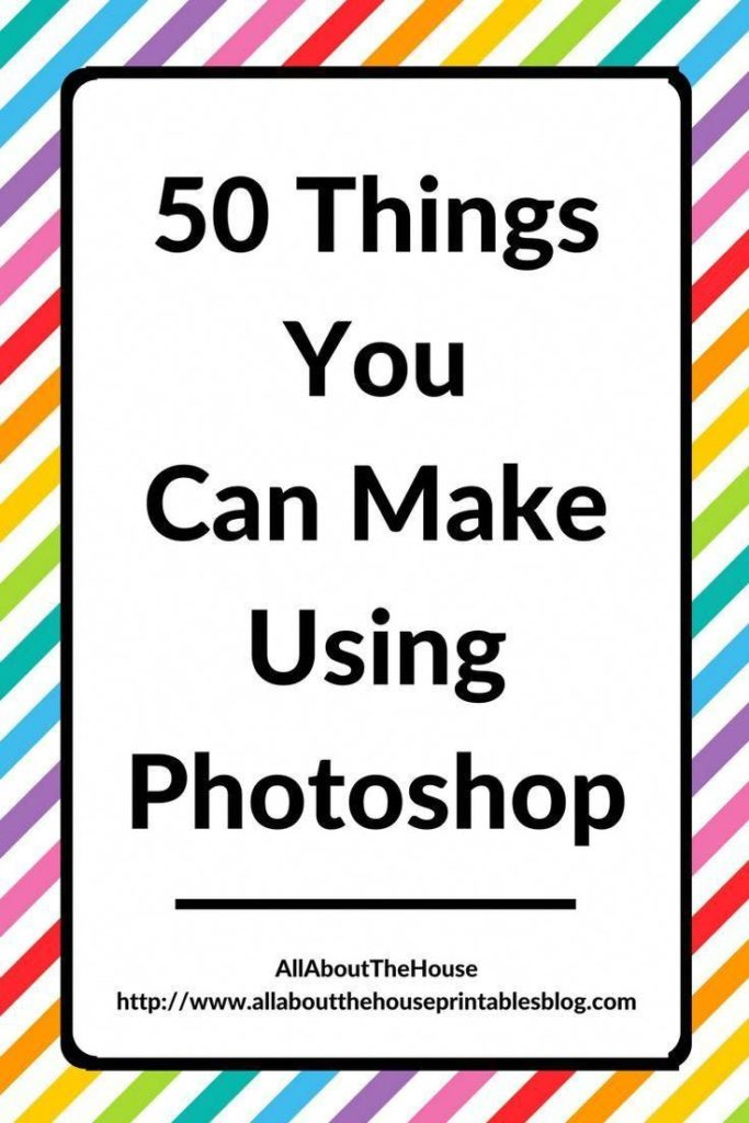 50 Things You Can Make Using Photoshop - All About Planners